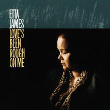 Love's Been Rough on Me (180 gr.) - Vinile LP di Etta James