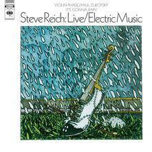 Live - Electric Music (180 gr.) - Vinile LP di Steve Reich