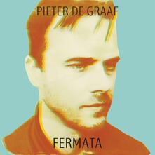 Fermata - Vinile LP di Pieter De Graaf