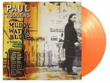 Muddy Water Blues (Coloured Vinyl) - Vinile LP di Paul Rodgers