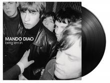 Bring 'Em in (180 gr. Gatefold Sleeve) - Vinile LP di Mando Diao