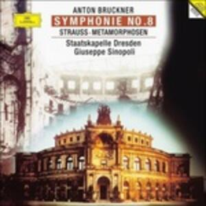 Sinfonia n.8 / Le metamorfosi - Vinile LP di Anton Bruckner,Richard Strauss