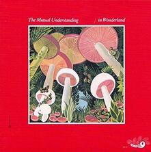 In Wonderland - Vinile LP di Mutual Understanding