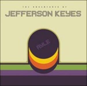 The Adventures of Jefferson Keyes - Vinile LP di Ryle