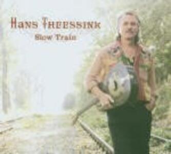 Slow Train - Vinile LP di Hans Theessink