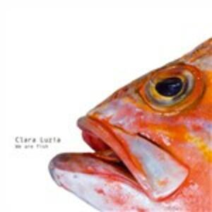 We Are Fish - Vinile LP di Clara Luzia