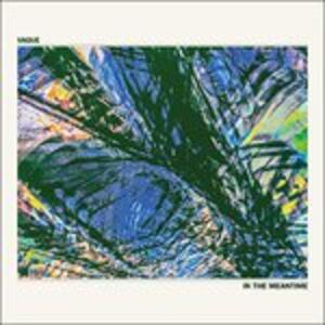 In The Meantime - Vinile LP di Vague