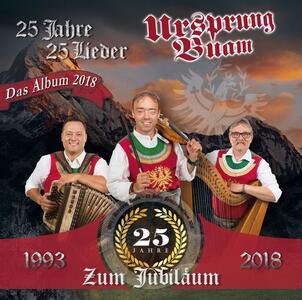 25 Jahre - 25 Lieder - Vinile LP di Ursprung Buam