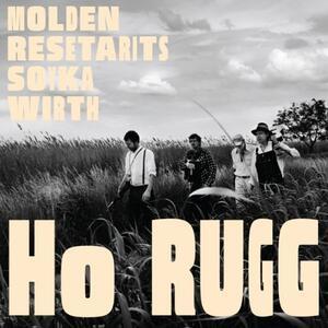 Ho Rugg - Vinile LP + CD Audio di Ernst Molden