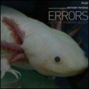Errors of the Human Body - Vinile LP di Anthony Pateras