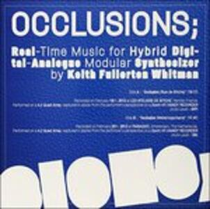 Occlusions - Vinile LP di Keith Fullerton Whitman