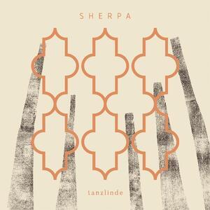 Tanzlinde - Vinile LP di Sherpa