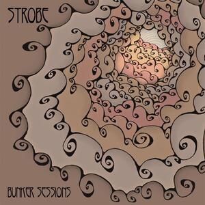Bunker Sessions - Vinile LP di Strobe