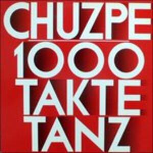 1000 Takte Tanz - Vinile LP di Chuzpe