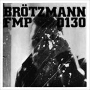 Fmp 0130 - Vinile LP di Peter Brötzmann,Fred Van Hove