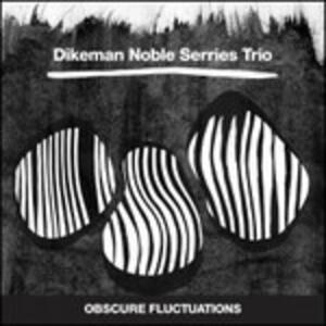 Obscure Fluctuations - Vinile LP di Dirk Serries,John Dikeman
