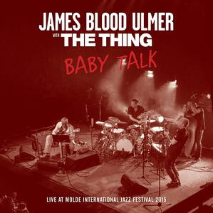 Baby Talk - Vinile LP di James Blood Ulmer,Thing