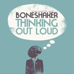 Thinking Out Loud - Vinile LP di Boneshakers