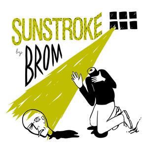 Sunstroke - Vinile LP di Brom