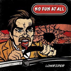 Lowrider - Vinile LP di No Fun at All