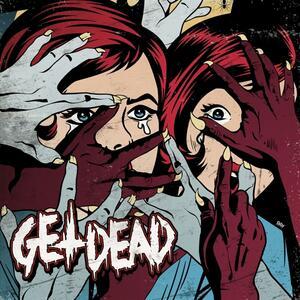 Get Dead - Vinile LP di Get Dead
