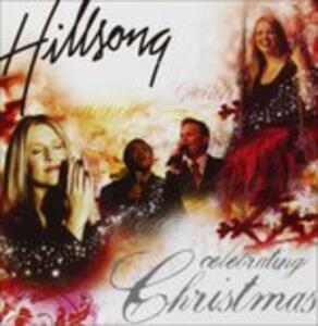 Celebrating Christmas - CD Audio di Hillsong