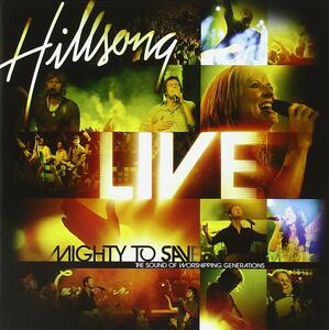 Mighty to Save - CD Audio di Hillsong