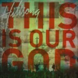 This Is Our God - CD Audio di Hillsong