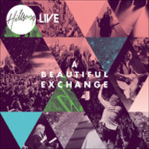 Beautiful Exchange - CD Audio di Hillsong