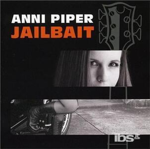Jailbait - CD Audio di Anni Piper