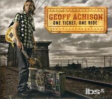 One Ticket One Ride - CD Audio di Geoff Achison