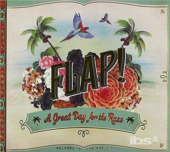 Good Day for a Race - CD Audio di Flap