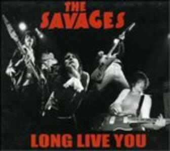Long Live You Ep - CD Audio Singolo di Savages