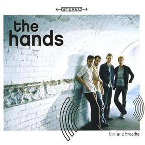 Live & Breathe - CD Audio di Hands