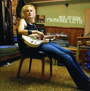 Parking Lots - CD Audio di Mia Dyson