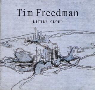 Little Cloud - CD Audio di Tim Freedman