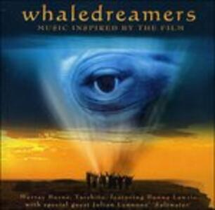 Whaledreamers (Colonna Sonora) - CD Audio