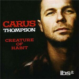 Creature Of Habit - CD Audio di Carus Thompson