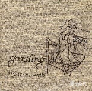 If You Can't Whistle - CD Audio di Gossling