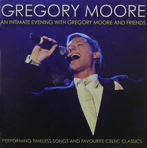 Intimate Evening with Gregory Moore & Friends - CD Audio di Gregory Moore