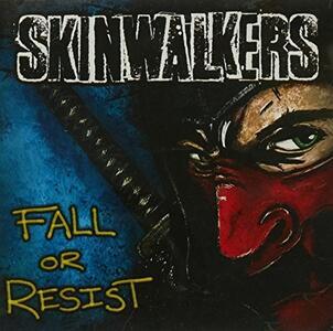 Fall Or Resist - CD Audio di Skinwalkers