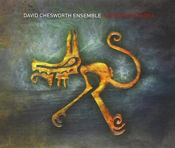 Vanishing Tekopia - CD Audio di David Chesworth