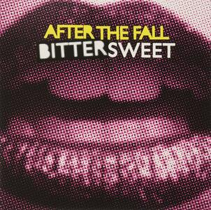 Bittersweet - CD Audio di After the Fall