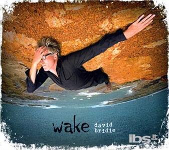 Wake - CD Audio di David Bridie
