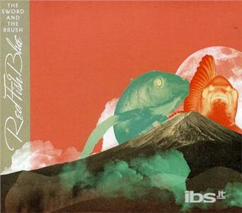 Sword and the Brush - CD Audio di Red Fish Blue