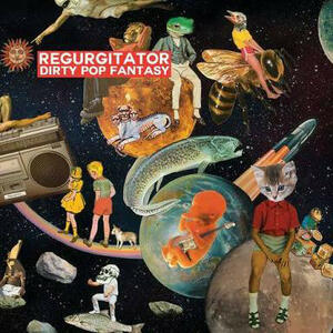 Dirty Pop Fantasy - CD Audio di Regurgitator