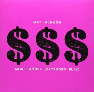 More Money - CD Audio di Mat McHugh