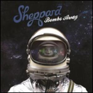 Bombs Away - Vinile LP di Sheppard