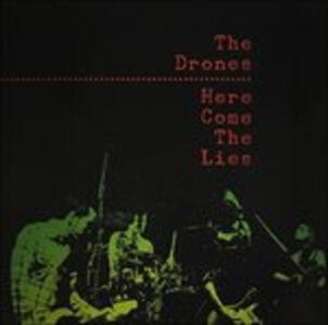 Here Come The Lies - Vinile LP di Drones
