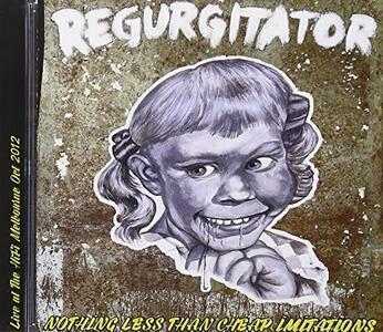 Nothing Less Than Cheap.. - CD Audio di Regurgitator